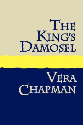The King's Damosel Large Print, Chapman, Vera