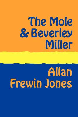The Mole and Beverley Miller Large Print, Frewin Jones, Allan