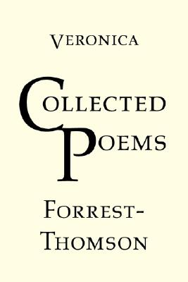 Collected Poems, Forrest-Thomson, Veronica