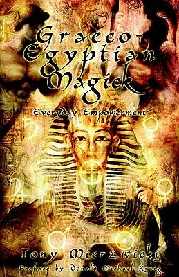 Graeco-Egyptian Magick, Mierzwicki, Tony