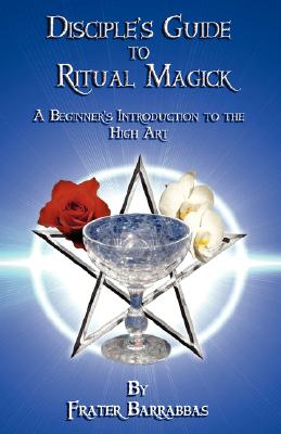 Image for Disciple's Guide to Ritual Magick