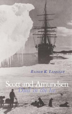 Image for Scott and Amundsen: Duel in the Ice