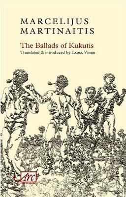 The Ballads of Kukutis (ARC Classics), Martinaitis, Marcelijus