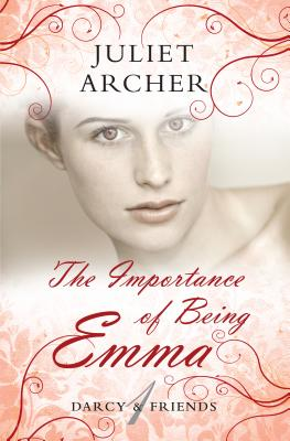 Image for IMPORTANCE OF BEING EMMA, THE DARCY & FRIENDS