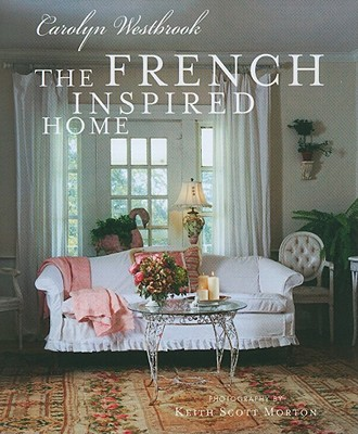 Image for The French Inspired Home