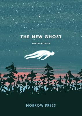 The New Ghost (Nobrow 17x23), Hunter, Robert