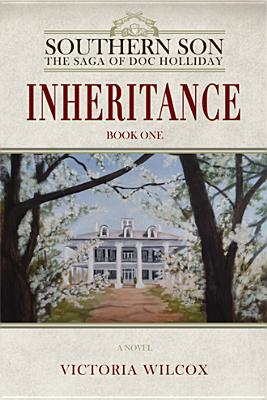 Image for Inheritance (Southern Son: The Saga of Doc Holliday)