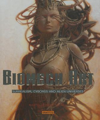 Image for Biomech Art: Surrealism, Cyborgs and Alien Universes