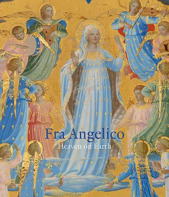 Image for Fra Angelico: Heaven on Earth