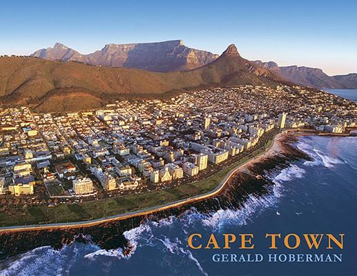 Cape Town Gerald Hoberman; Photographs . . ., Theron, Roelien (& Gerald Hoberman)