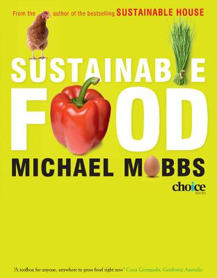 Sustainable Food: Growing Food in the City, Michael Mobbs