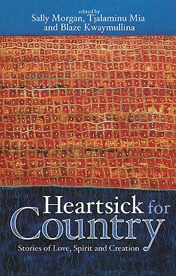 Image for Heartsick for Country: Stories of Love, Spirit and Creation