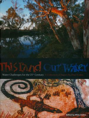 Image for This Land Our Water: Water Challenges for the 21st Century