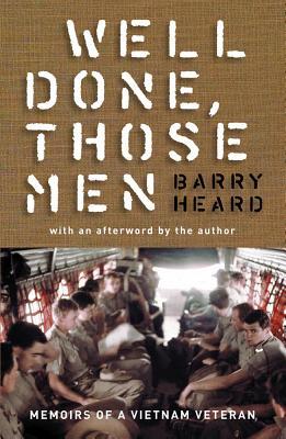 Image for Well Done, Those Men : memoirs of a Vietnam Veteran