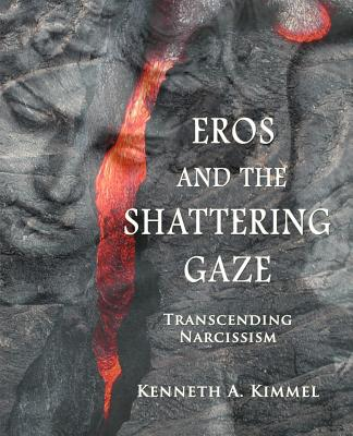 Image for Eros and the Shattering Gaze: Transcending Narcissism