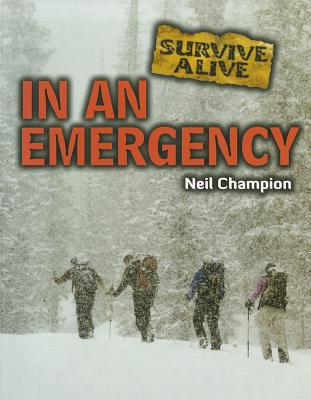 In an Emergency (Survive Alive), Champion, Neil