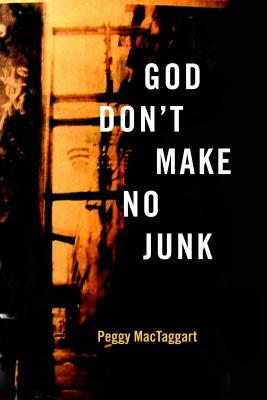 Image for God Don't Make No Junk