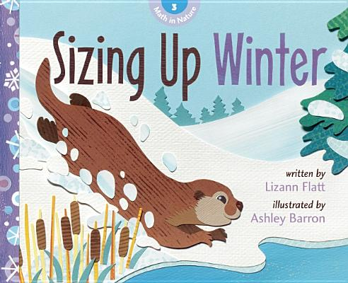 3: Sizing Up Winter (Math in Nature), Flatt, Lizann