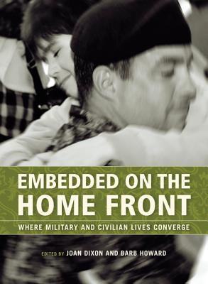 Image for Embedded on the Home Front: Where Military and Civilian Lives Converge