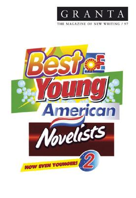 Image for Granta 97: Best of Young American Novelists 2 (Granta: The Magazine of New Writi