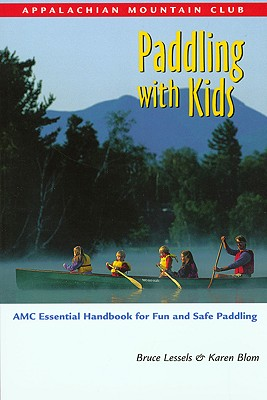 PADDLING WITH KIDS, BRUCE/ BLOM LESSELS