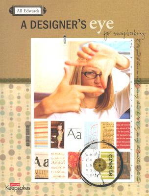 Image for A Designer's Eye for Scrapbooking
