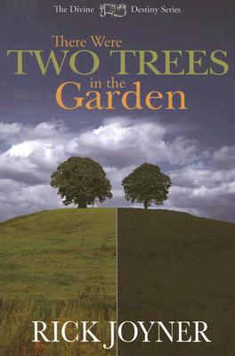 Image for There Were Two Trees in the Garden (Divine Destiny)
