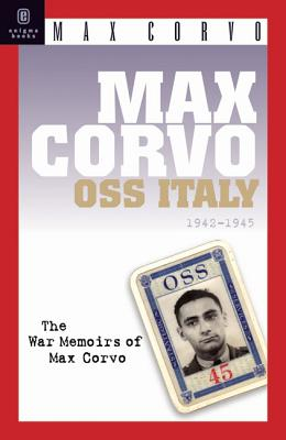 Image for Max Corvo, OSS Italy, 1943-1945 : a personal Memoir