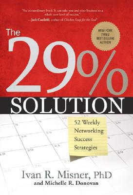 Image for The 29% Solution: 52 Weekly Networking Success Strategies