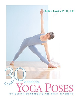 Image for 30 Essential Yoga Poses: For Beginning Students and Their Teachers