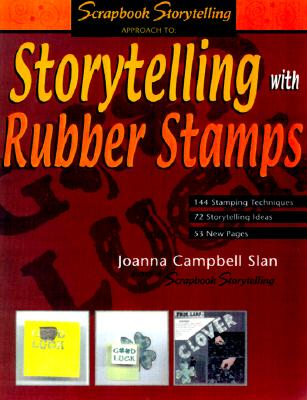 Image for Storytelling With Rubber Stamps (Scrapbook Storytelling)