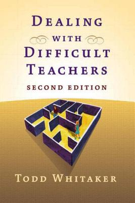 Image for Dealing with Difficult Teachers, Second Edition