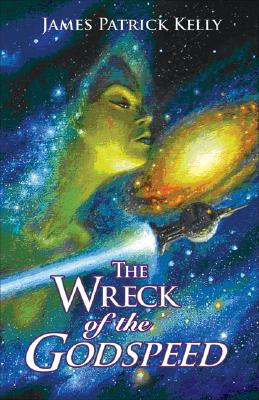 The Wreck of the Godspeed, Kelly, James Patrick.