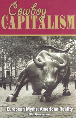 Image for Cowboy Capitalism: European Myths, American Reality