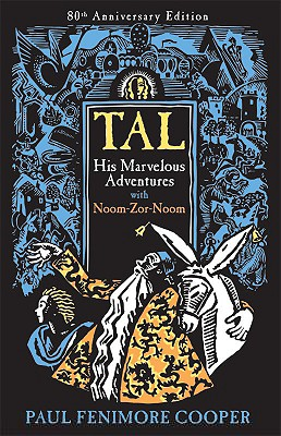 Image for Tal: His Marvelous Adventures With Noom-Zor-Noom