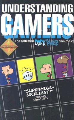 Image for DORK TOWER V : UNDERSTANDING GAMERS