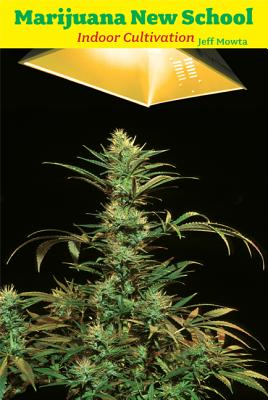 Image for Marijuana New School Indoor Cultivation