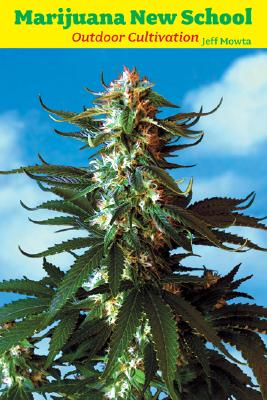 Image for Marijuana New School Outdoor Cultivation