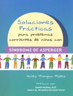 Image for Soluciones Prácticas para Problemas Corrientes de Niños con Síndrome de Asperger (Spanish Edition)