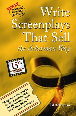 Image for Write Screenplays That Sell: The Ackerman Way