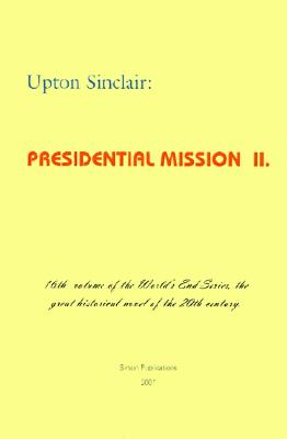 Image for Presidential Mission II (World's End)