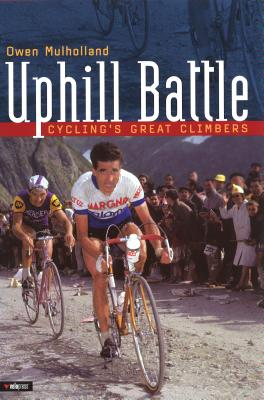 Image for Uphill Battle: Cycling's Great Climbers