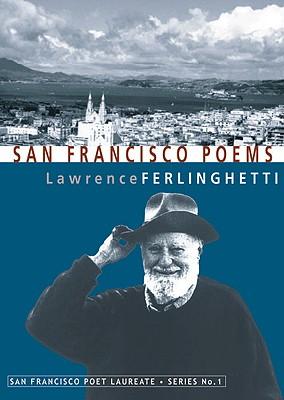 Image for San Francisco Poems (San Francisco Poet Laureate Series)