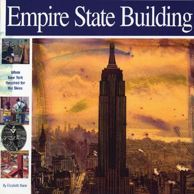 Image for Empire State Building: When New York Reached for the Skies (Wonders of the World Book)