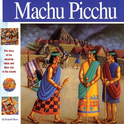 Image for Machu Picchu: The story of the amazing Inkas and their city in the clouds (Wonders of the World Book)