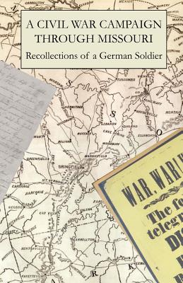A Civil War Campaign Through Missouri