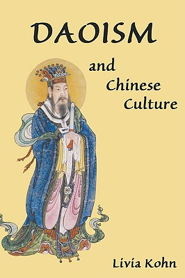 Daoism and Chinese Culture, Kohn, Livia