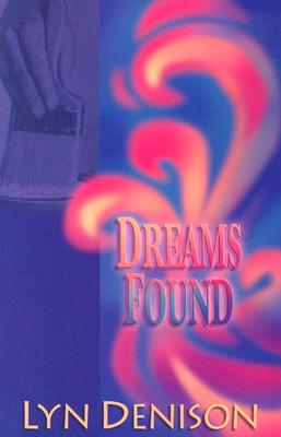 Image for DREAMS FOUND