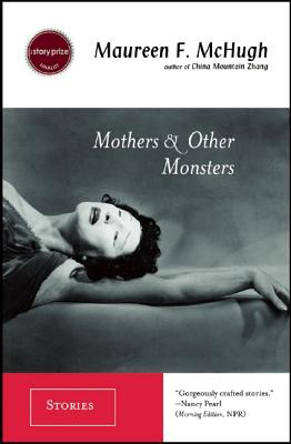 Image for Mothers & Other Monsters