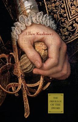 The Privilege of the Sword, Kushner, Ellen